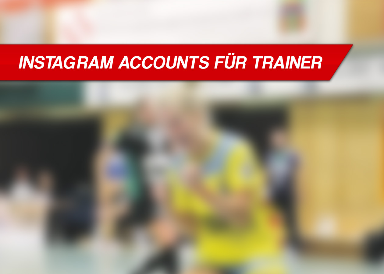 Instagram Accounts für Trainer